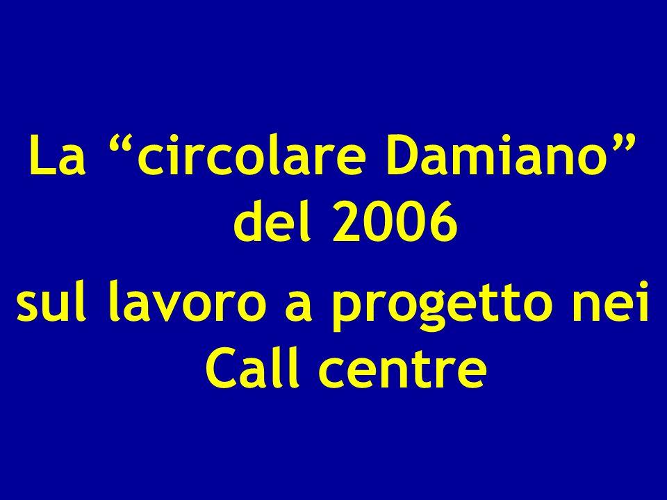 La circolare Damiano del 2006 sul lavoro a progetto nei Call centre