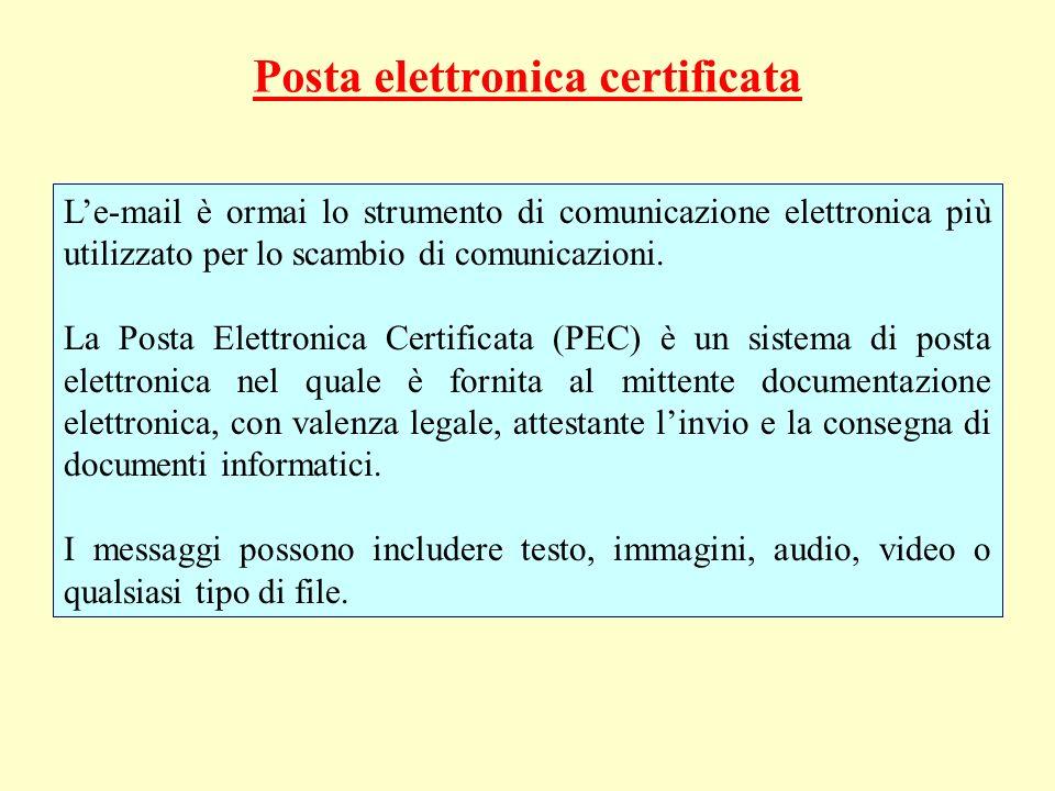 Posta elettronica certificata Le-mail è ormai lo strumento di comunicazione elettronica più utilizzato per lo scambio di comunicazioni. La Posta Elett