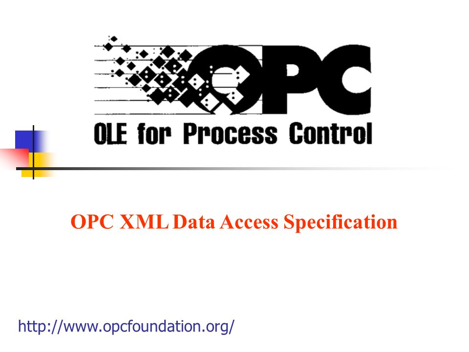 OPC XML Data Access Specification http://www.opcfoundation.org/