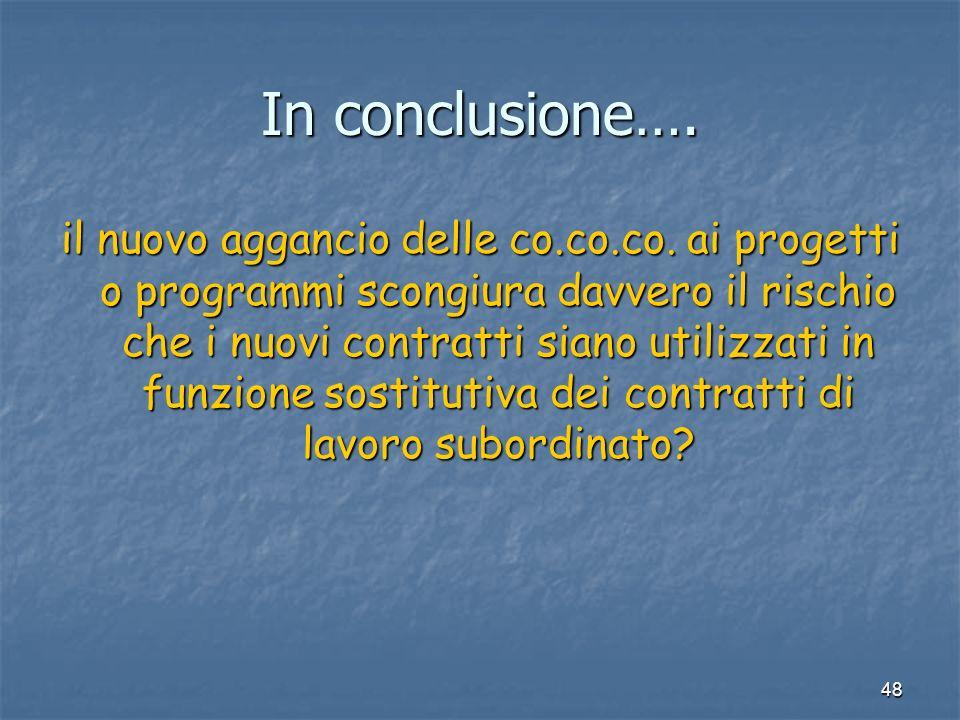 48 In conclusione…. il nuovo aggancio delle co.co.co.