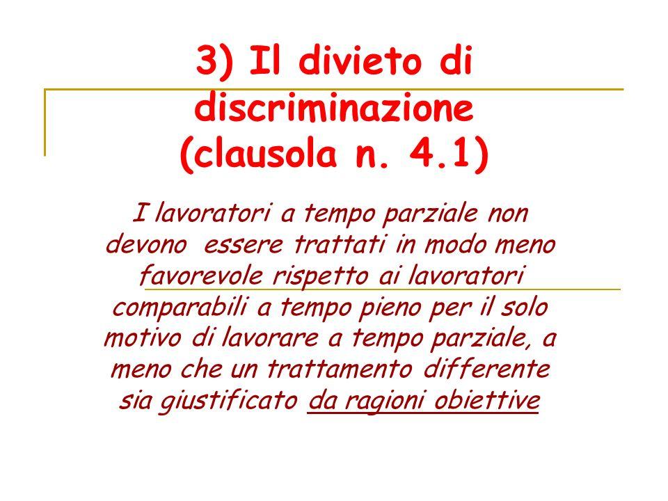 3) Il divieto di discriminazione (clausola n.