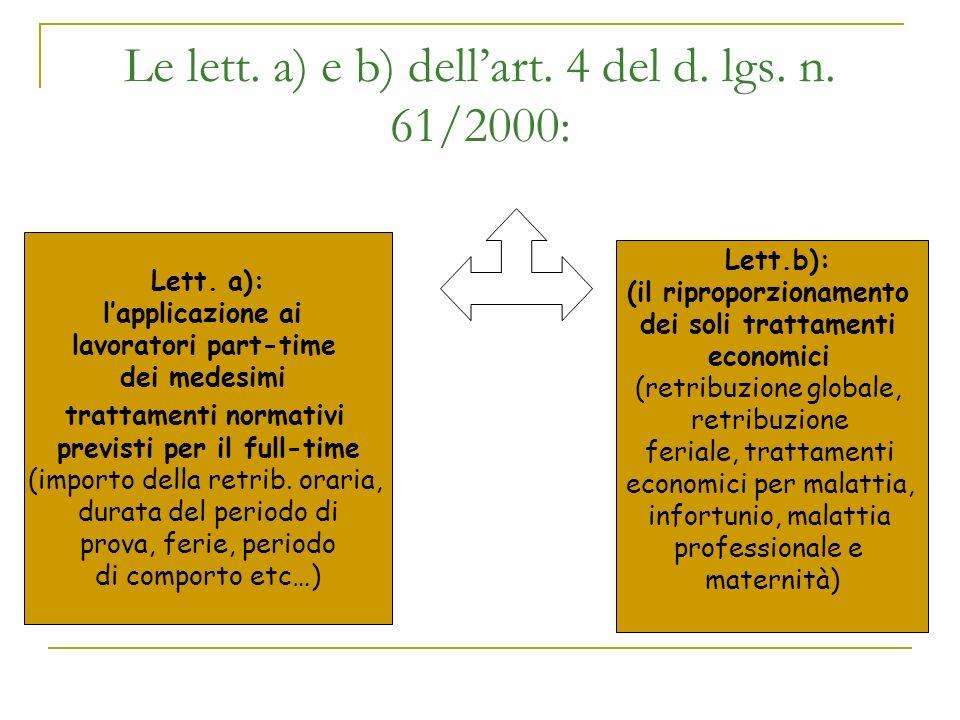 Le lett.a) e b) dellart. 4 del d. lgs. n. 61/2000: Lett.