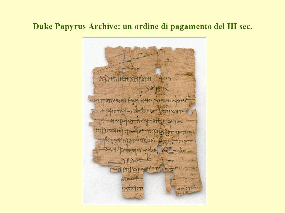 Duke Papyrus Archive: un ordine di pagamento del III sec.