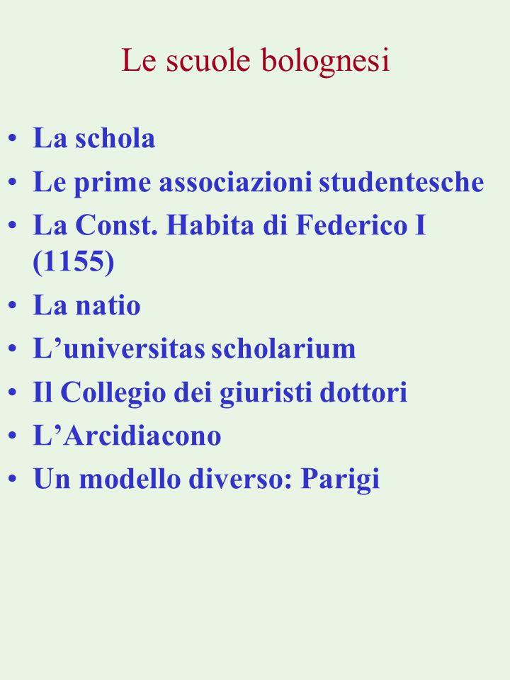 La schola Le prime associazioni studentesche La Const.