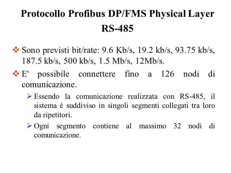 Configurazione di una Rete ProfiBus DP Struttura di File GSD Porzioni di file GSD: ;; General device information GSD_Revision = 1 Vendor_Name = SAIA-Burgess Electronics Model_Name = PCD0 RIO 16O DP Revision = V.1.0 Ident_Number = 0x1633 Protocol_Ident = 0 Station_Type = 0 FMS_supp = 0 Hardware_Release = 0 Software_Release = 0 Bitmap_Device = pcd0comp ;Bitmap_Diag ;Bitmap_SF ; Supported baudrates 9.6_supp = 1 19.2_supp = 1 93.75_supp = 1 187.5_supp = 1 500_supp = 1 1.5M_supp = 1 12M_supp = 1 ; MaxTsdr default values for supported baudrates MaxTsdr_9.6 = 60 MaxTsdr_19.2 = 60 MaxTsdr_93.75 = 60 MaxTsdr_187.5 = 60 MaxTsdr_500 = 100 MaxTsdr_1.5M = 150 MaxTsdr_12M = 800