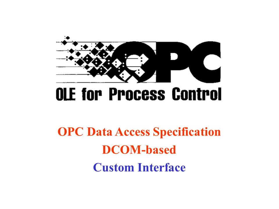 DCOM-based Custom Interface