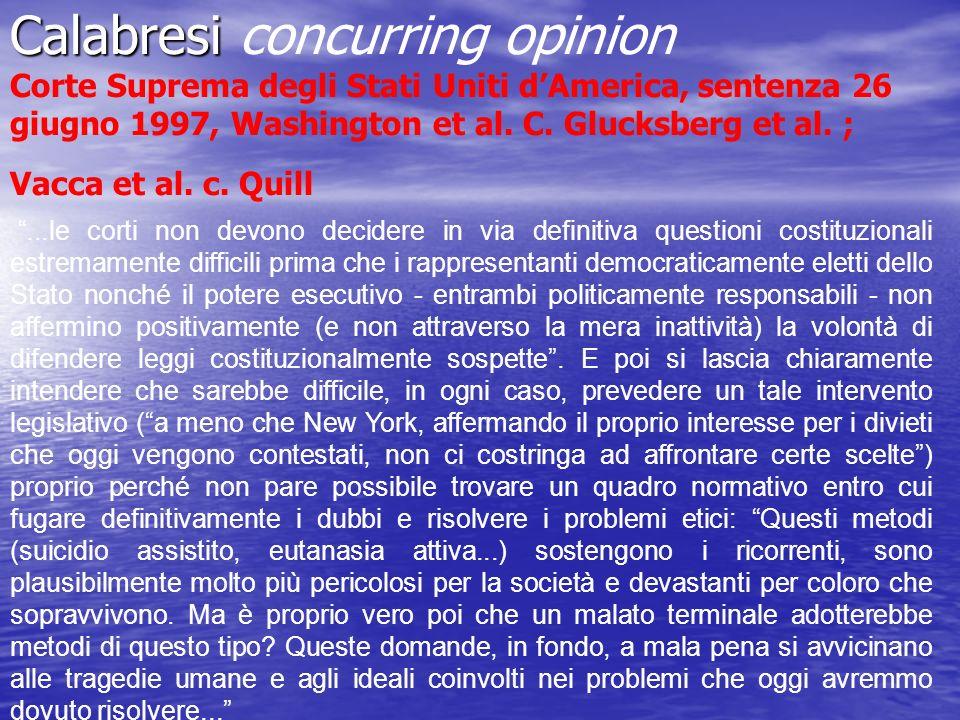 Calabresi Calabresi concurring opinion Corte Suprema degli Stati Uniti dAmerica, sentenza 26 giugno 1997, Washington et al. C. Glucksberg et al. ; Vac