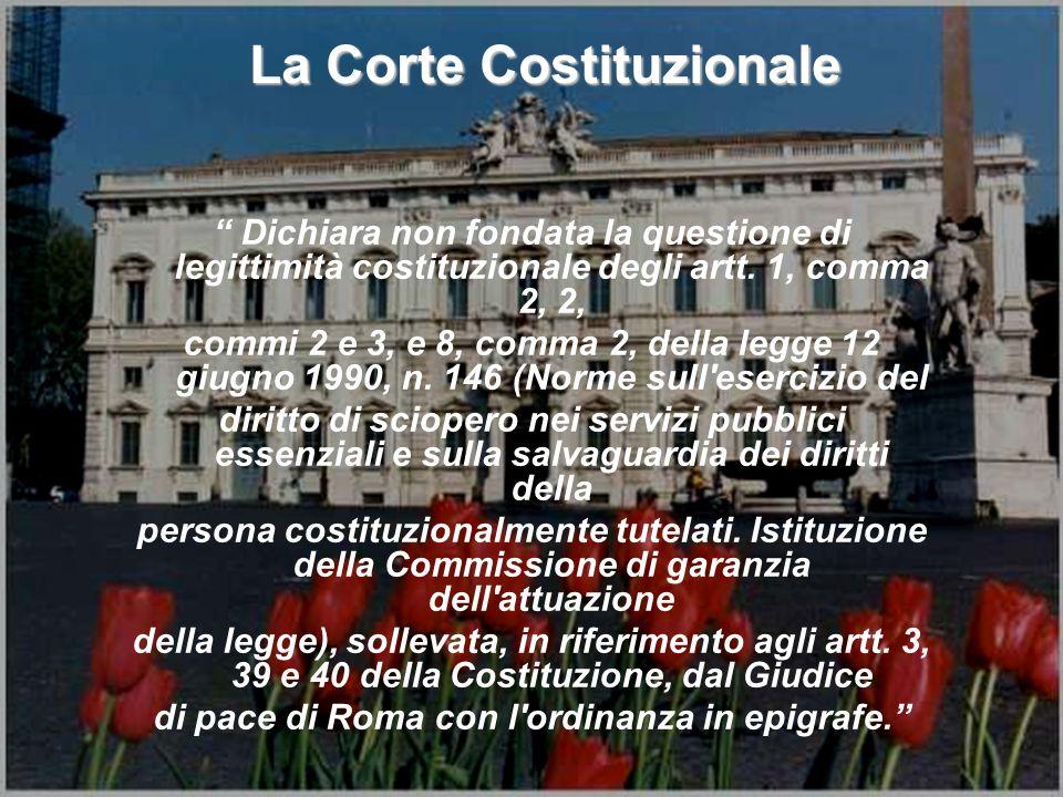 La Corte Costituzionale Dichiara non fondata la questione di legittimità costituzionale degli artt. 1, comma 2, 2, commi 2 e 3, e 8, comma 2, della le