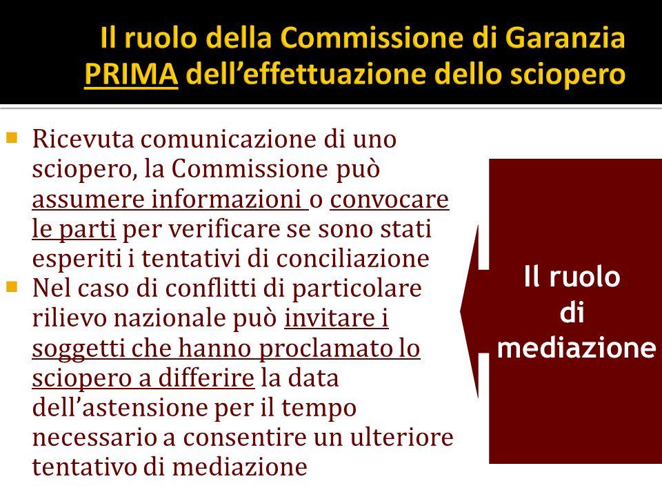 Ricevuta comunicazione di uno sciopero, la Commissione può assumere informazioni o convocare le parti per verificare se sono stati esperiti i tentativ