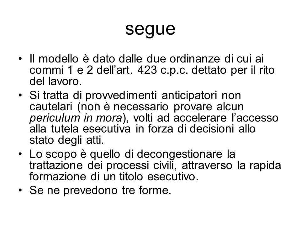 segue Il modello è dato dalle due ordinanze di cui ai commi 1 e 2 dellart.