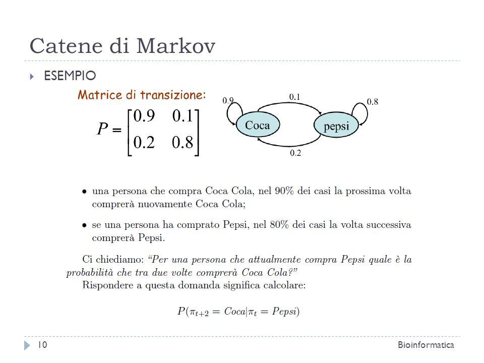 Catene di Markov ESEMPIO Bioinformatica10