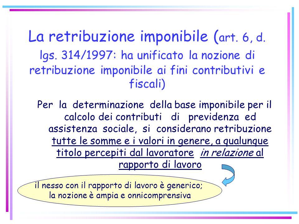 3) Un terzo contesto è, infine, quello relativo alla individuazione degli obblighi contributivi. A questo proposito si parla di nozione di retribuzion
