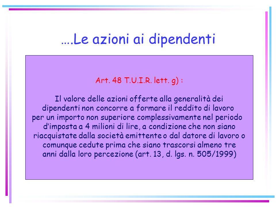 Il regime speciale di alcuni fringe benefits: Art. 3, l. 662/1996 (di modifica dellart. 48 T.U.I.R.) Per luso di mezzi di trasporto (autovetture, moto