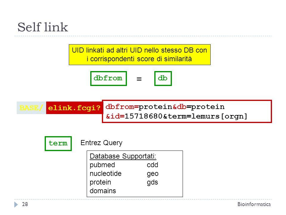 UID linkati ad altri UID nello stesso DB con i corrispondenti score di similarità dbdbfrom = elink.fcgi?BASE/ dbfrom=protein&db=protein &id=15718680&t