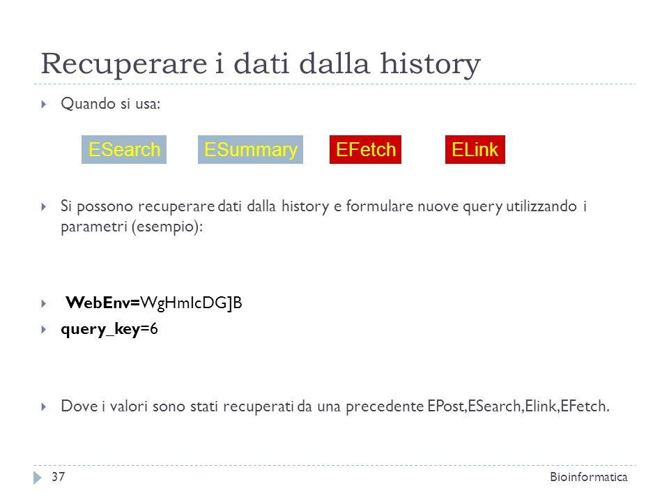 Recuperare i dati dalla history Quando si usa: Si possono recuperare dati dalla history e formulare nuove query utilizzando i parametri (esempio): Web