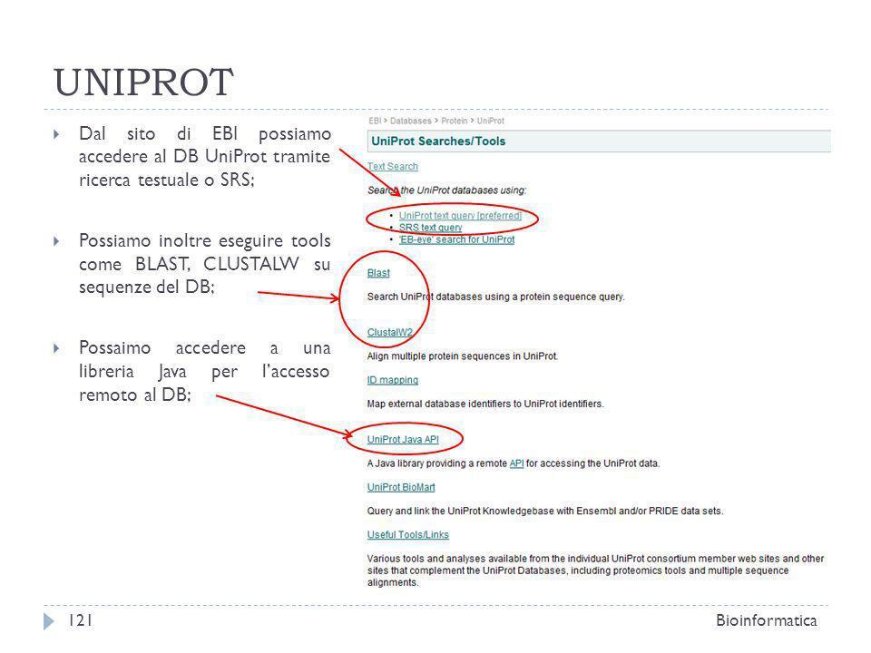 UNIPROT Dal sito di EBI possiamo accedere al DB UniProt tramite ricerca testuale o SRS; Possiamo inoltre eseguire tools come BLAST, CLUSTALW su sequen