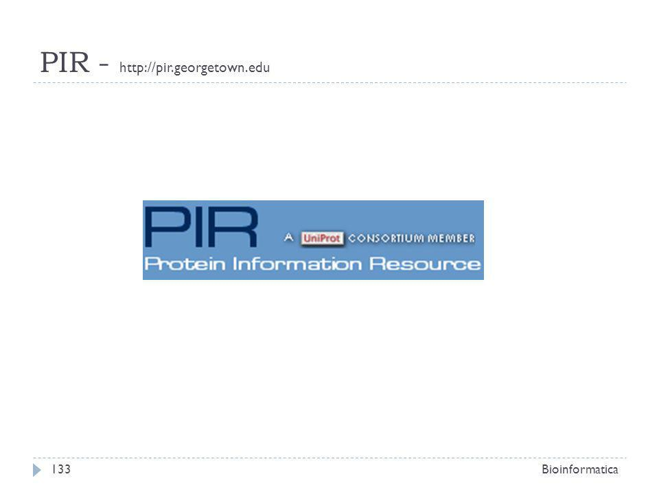 PIR - http://pir.georgetown.edu Clicchiamo su Search/Analysis – Text Search Bioinformatica134