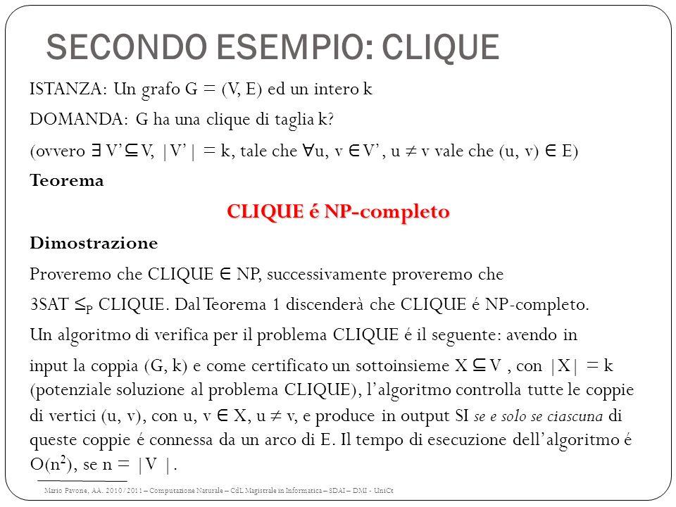 Mario Pavone, AA. 2010/2011 – Computazione Naturale – CdL Magistrale in Informatica – SDAI – DMI - UniCt SECONDO ESEMPIO: CLIQUE ISTANZA: Un grafo G =