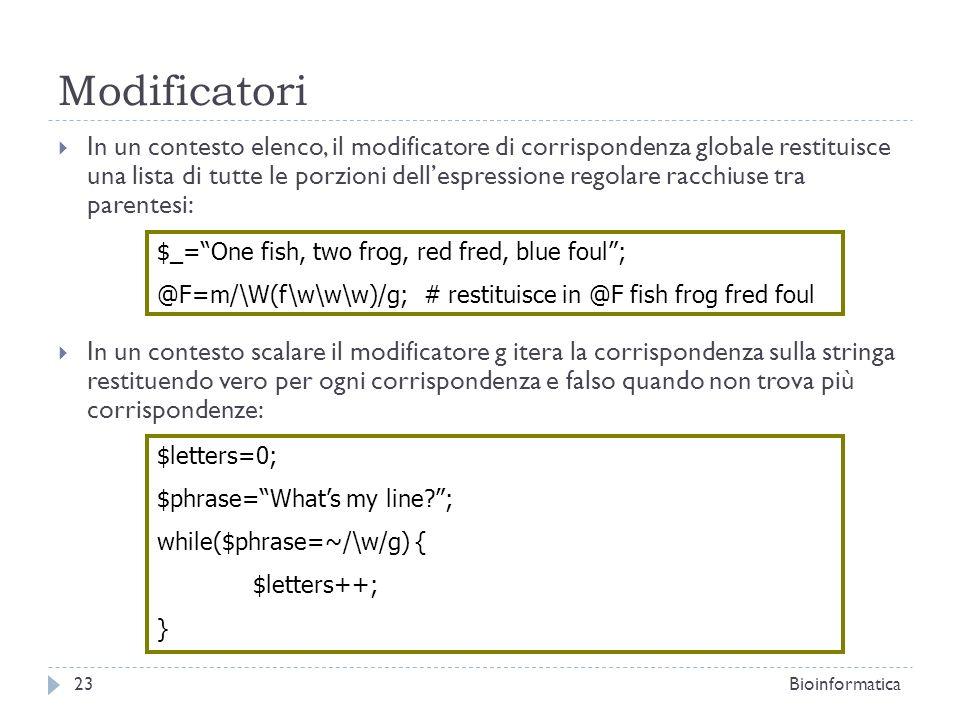 Modificatori In un contesto elenco, il modificatore di corrispondenza globale restituisce una lista di tutte le porzioni dellespressione regolare racc
