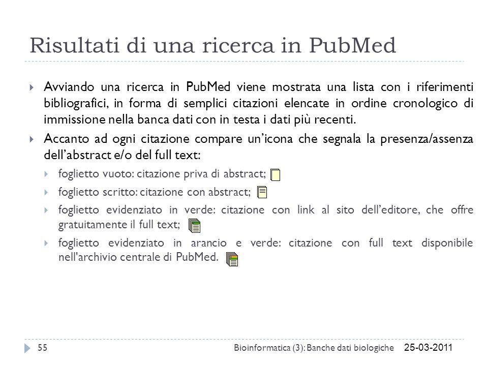 Risultati di una ricerca in PubMed Avviando una ricerca in PubMed viene mostrata una lista con i riferimenti bibliografici, in forma di semplici citaz