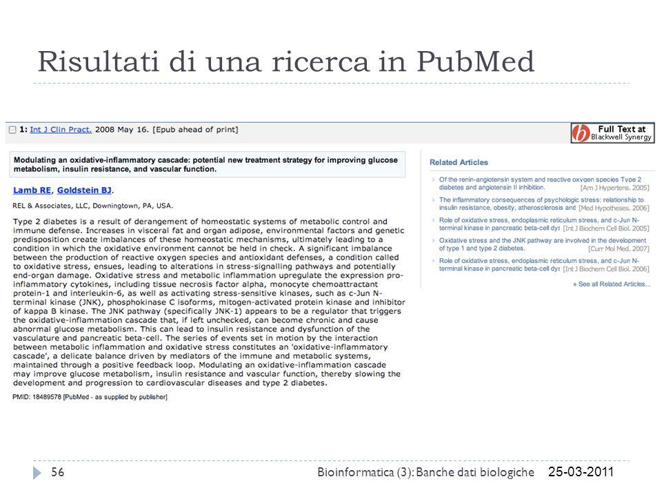 Risultati di una ricerca in PubMed 25-03-2011 56Bioinformatica (3): Banche dati biologiche