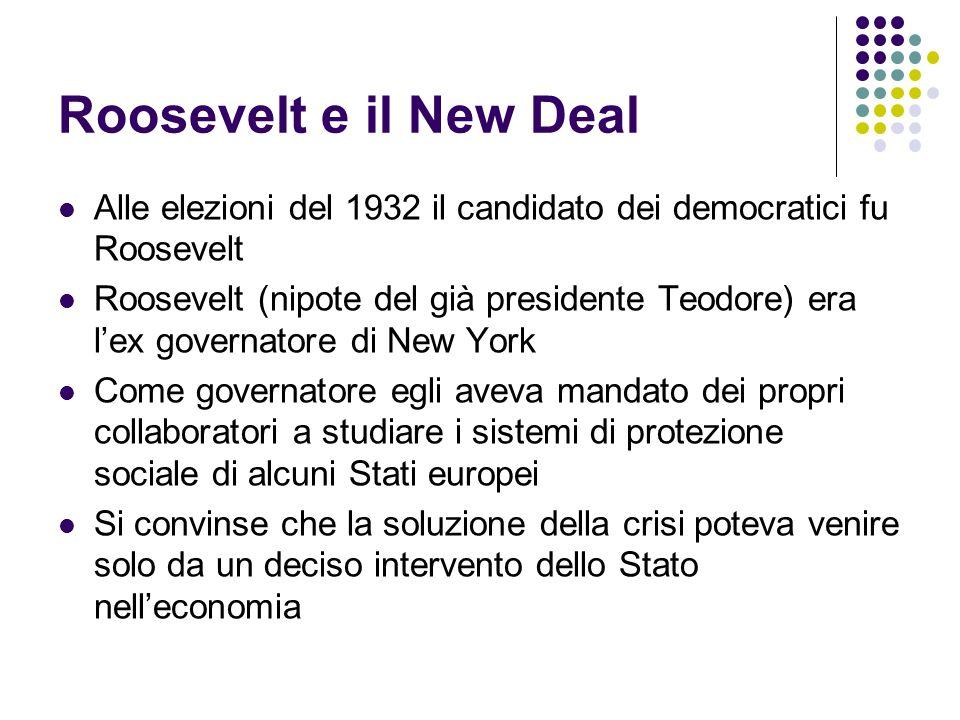 Roosevelt e il New Deal Alle elezioni del 1932 il candidato dei democratici fu Roosevelt Roosevelt (nipote del già presidente Teodore) era lex governa