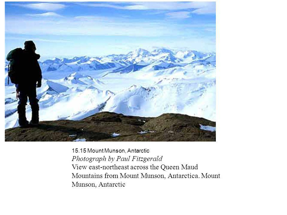 15.15 Mount Munson, Antarctic Photograph by Paul Fitzgerald View east-northeast across the Queen Maud Mountains from Mount Munson, Antarctica. Mount M