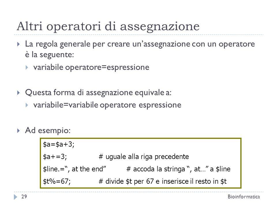 Altri operatori di assegnazione La regola generale per creare unassegnazione con un operatore è la seguente: variabile operatore=espressione Questa fo