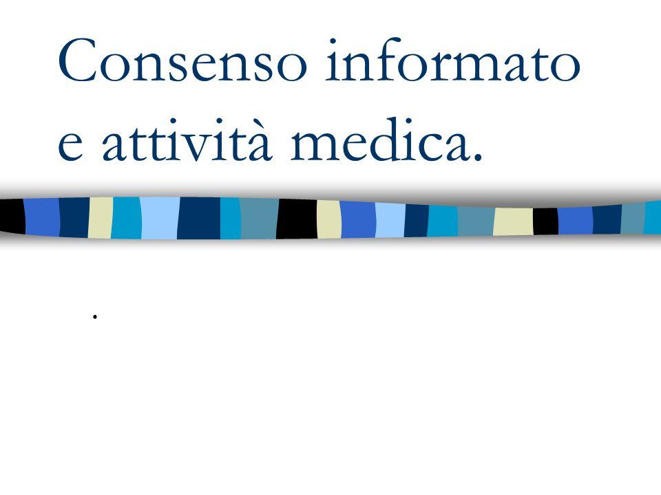 Consenso informato e attività medica..