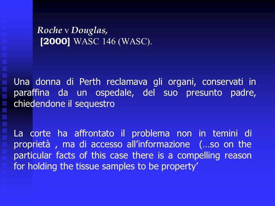 Roche v Douglas, [2000] WASC 146 (WASC).