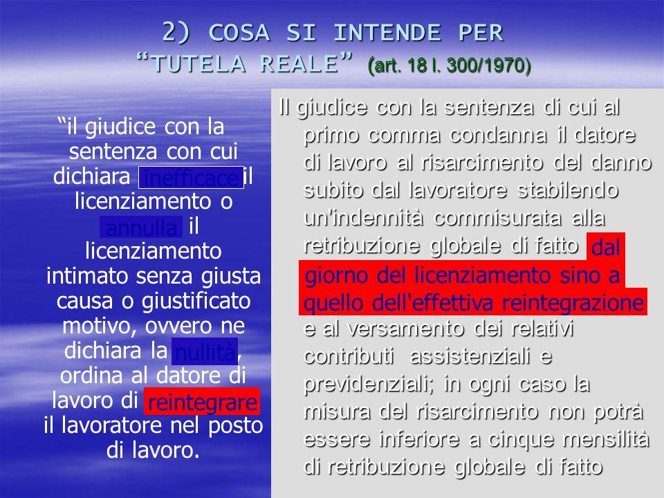 29 Una norma pragmatica… Il licenziamento privo di giustificazione è illegittimo, ma è ugualmente idoneo a produrre i suoi effetti (Mancini) La finta