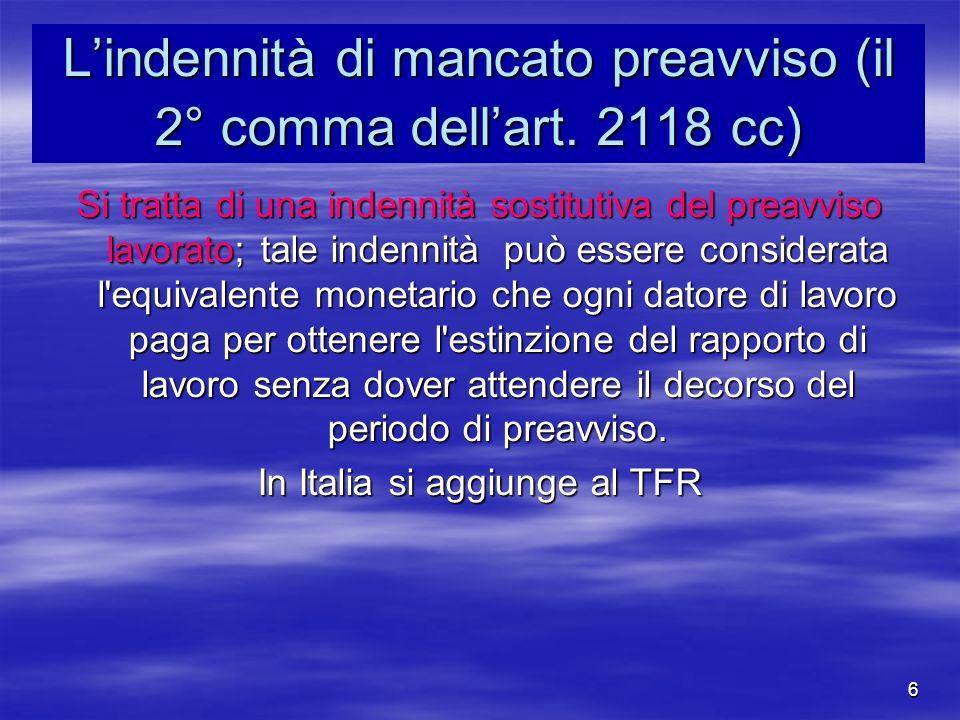 6 Lindennità di mancato preavviso (il 2° comma dellart.