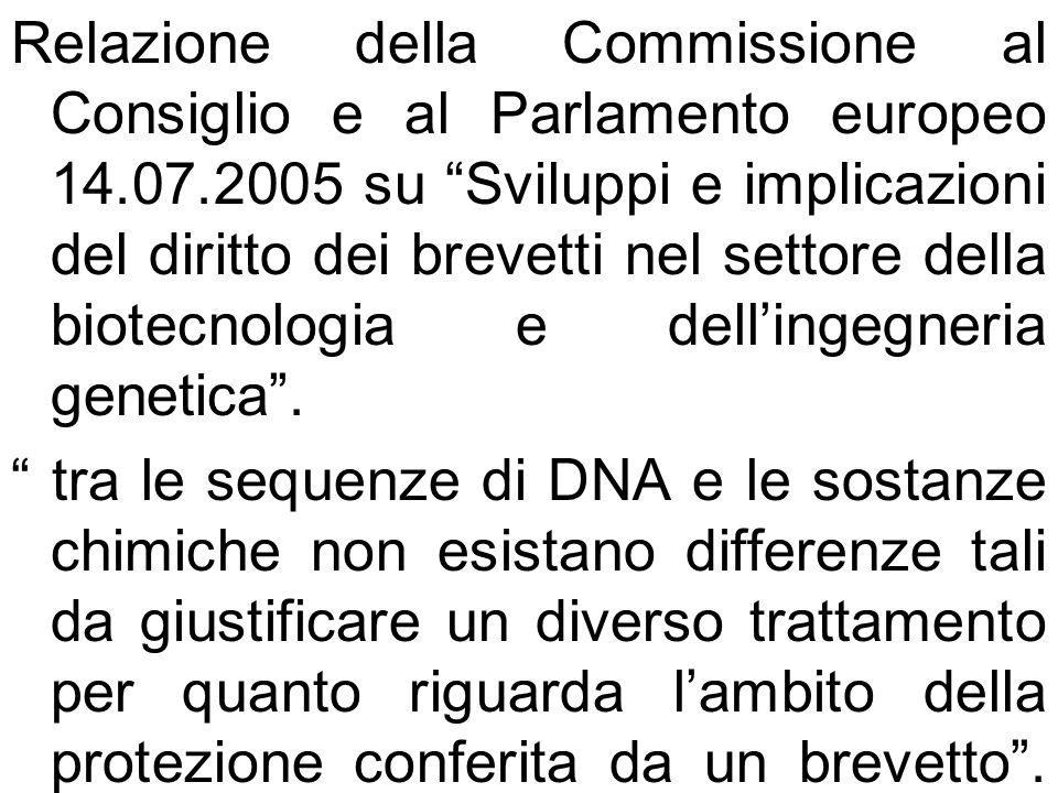 Relazione della Commissione al Consiglio e al Parlamento europeo 14.07.2005 su Sviluppi e implicazioni del diritto dei brevetti nel settore della biot
