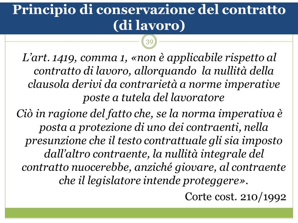 39 Principio di conservazione del contratto (di lavoro) Lart.