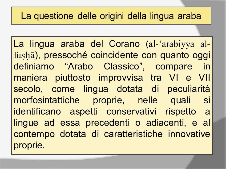 Il modello linguistico proposto dal Corano, perfetto e invariabile per definizione, tuttavia nel corso dellevoluzione diacronica della comunità arabofona divenne progressivamente inadeguato alle esigenze comunicative delluso quotidiano della lingua.