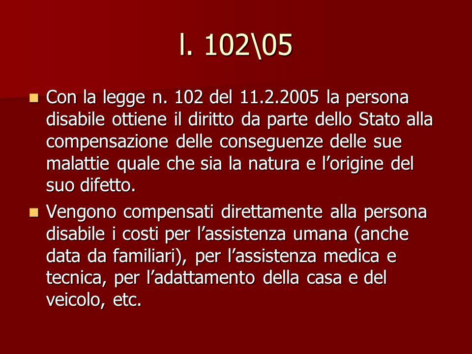 l.102\05 Con la legge n.