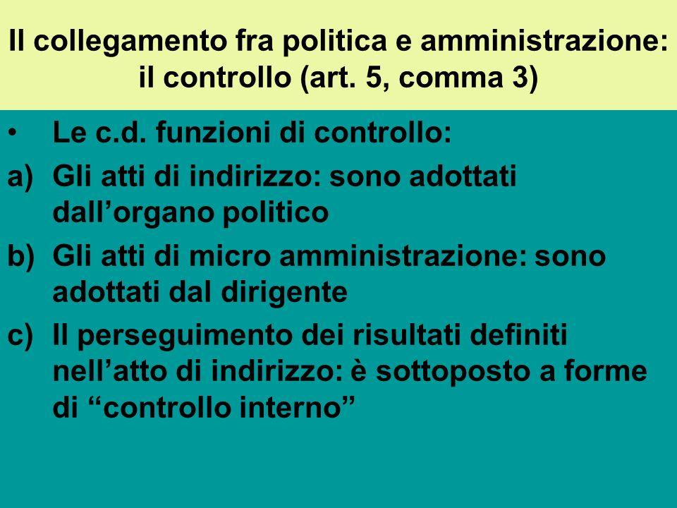 Il collegamento fra politica e amministrazione: il controllo (art.