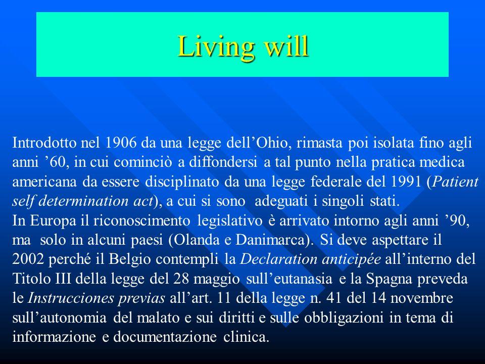 Living will letterale: testamento biologico, testamento di vita, testamento per la vita. manageriale: biocard. tematiche: direttive anticipate di trat