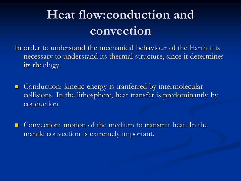 Il flusso di calore La Terra è un corpo caldo in equilibrio dinamico; in altre parole, il suo riscaldamento non aumenta costantemente perché disperde