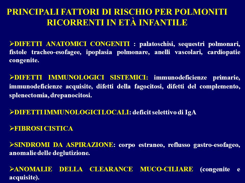 DIFETTI ANATOMICI CONGENITI : palatoschisi, sequestri polmonari, fistole tracheo-esofagee, ipoplasia polmonare, anelli vascolari, cardiopatie congenit