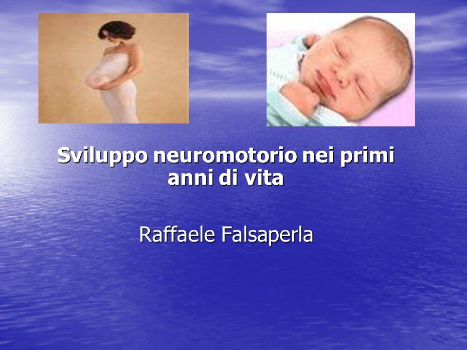 Esame neuroevolutivo aspetti clinici Per Volpe: Per Volpe: L esame neurologico neonatale....