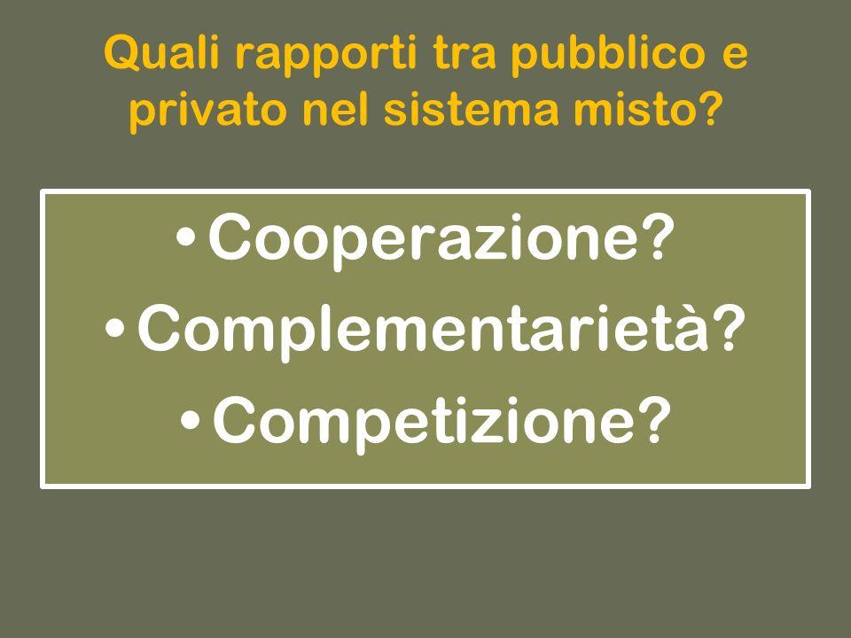 Quali rapporti tra pubblico e privato nel sistema misto.