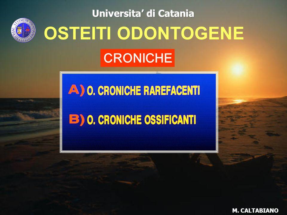 OSTEITI ODONTOGENE CRONICHE