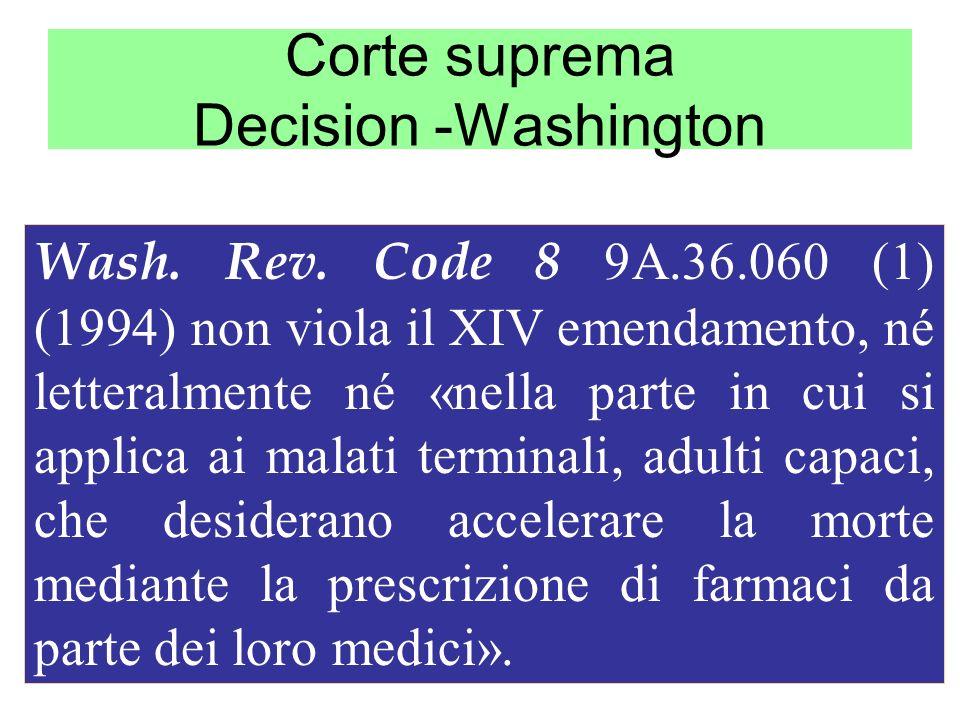 Corte suprema Decision -Washington Wash. Rev. Code 8 9A.36.060 (1) (1994) non viola il XIV emendamento, né letteralmente né «nella parte in cui si app