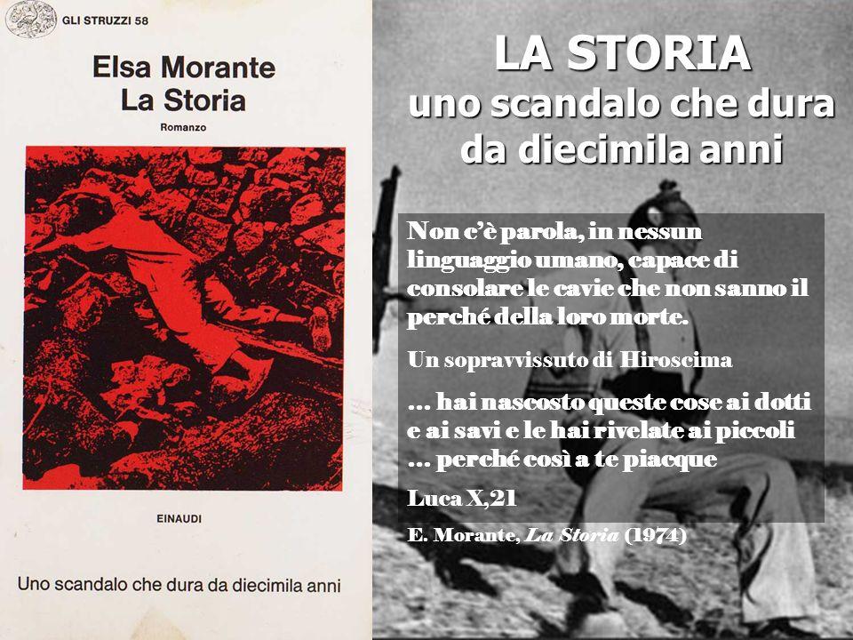 I giudizi su LA STORIA Un libro per gli altri Lio narrante è, però nella Storia, importantissimo, e non denuncia dei confini, ma è invece il punto da cui viene contemplato il mondo.