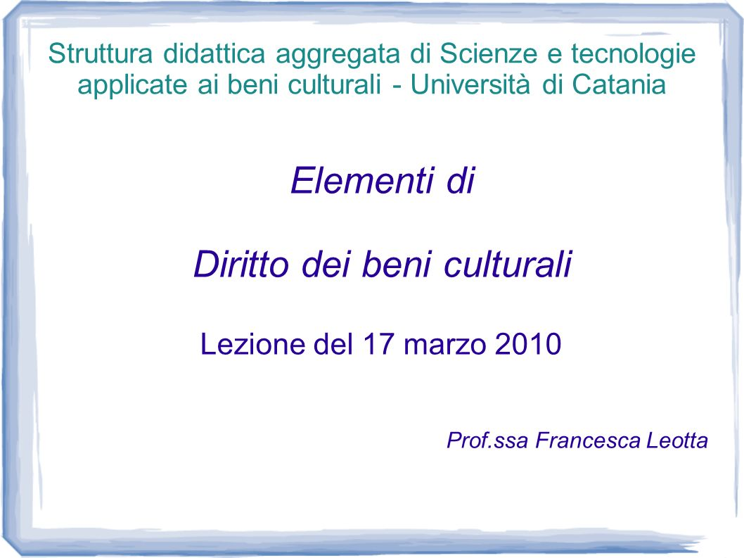 Articolo 3 - Tutela del patrimonio culturale 1.