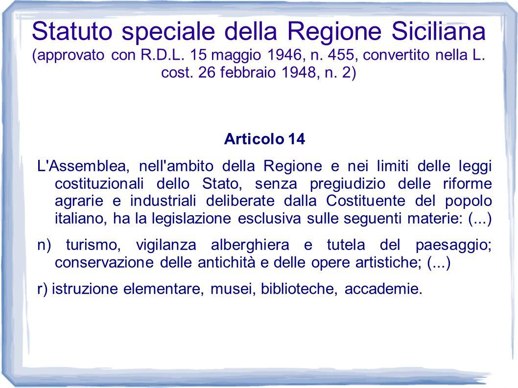 Statuto speciale della Regione Siciliana (approvato con R.D.L. 15 maggio 1946, n. 455, convertito nella L. cost. 26 febbraio 1948, n. 2) Articolo 14 L