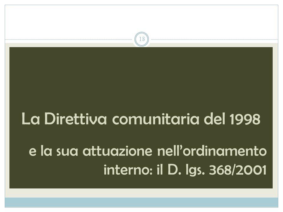 La Direttiva comunitaria del 1998 e la sua attuazione nellordinamento interno: il D.