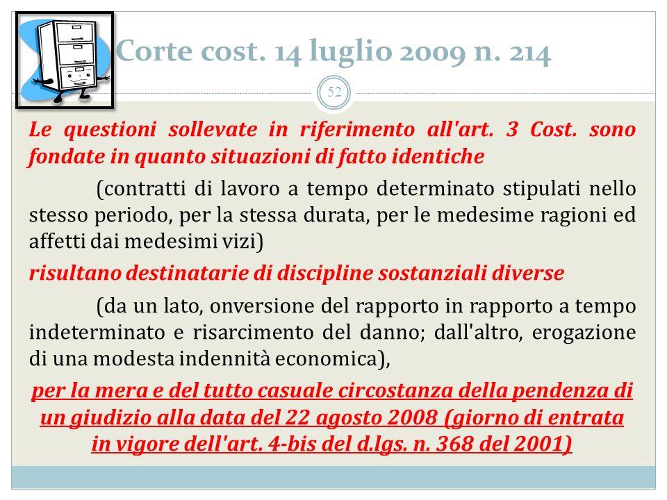Corte cost. 14 luglio 2009 n. 214 Le questioni sollevate in riferimento all art.