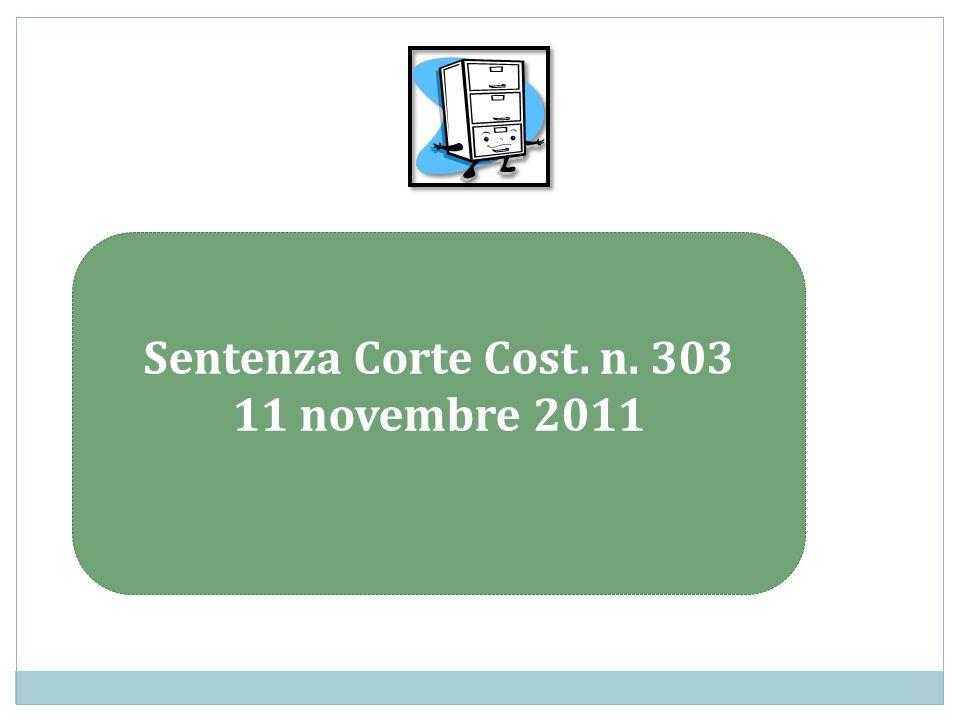 Sentenza Corte Cost. n. 303 11 novembre 2011